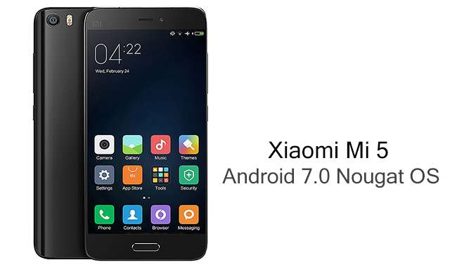Android 7.0 Xiaomi Mi5
