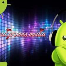 Android process media произошла ошибка как исправить