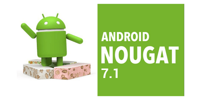 Android 7.1 (Nougat)